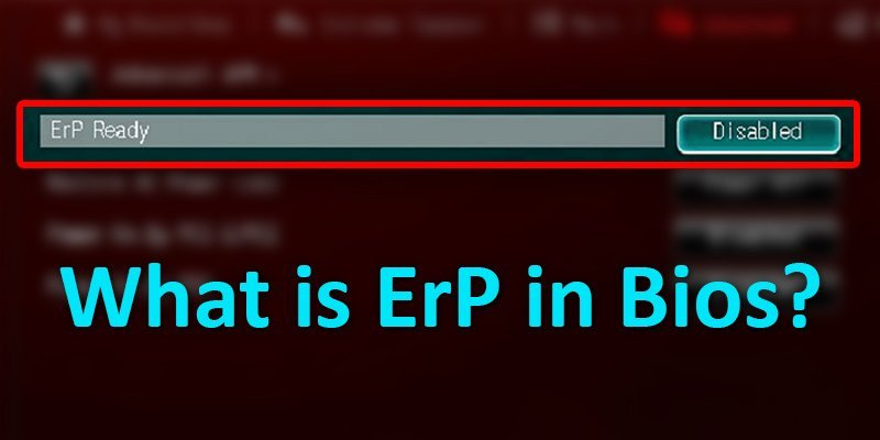 What is ErP in BIOS