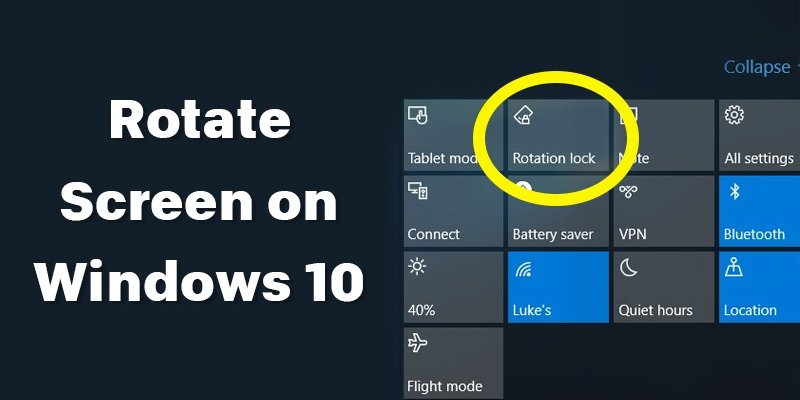 How to Rotate Windows 10 Screen