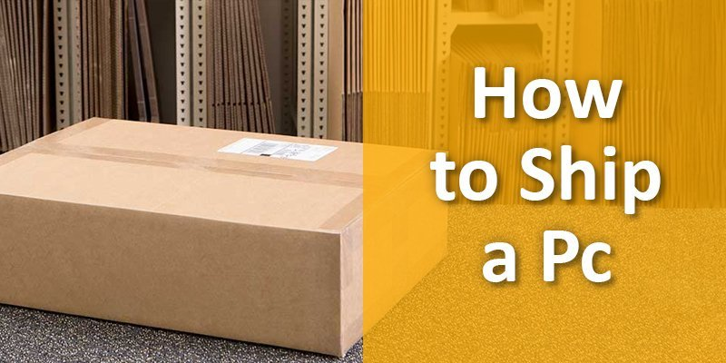 how to ship a computer