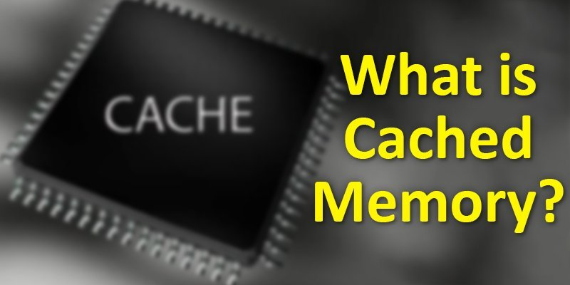 what is cached memory