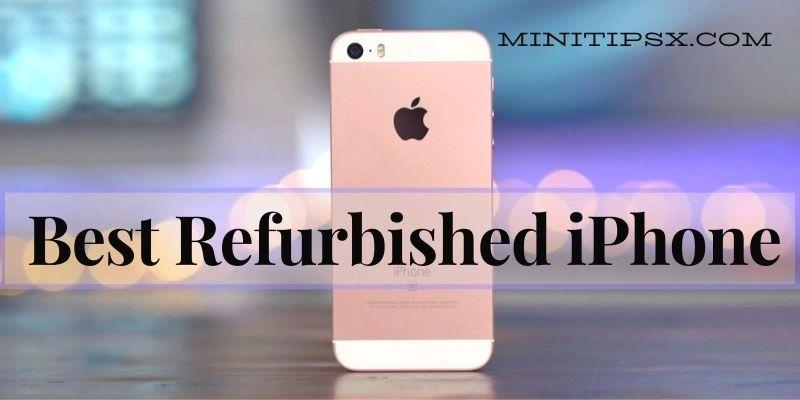 Best Refurbished iPhone