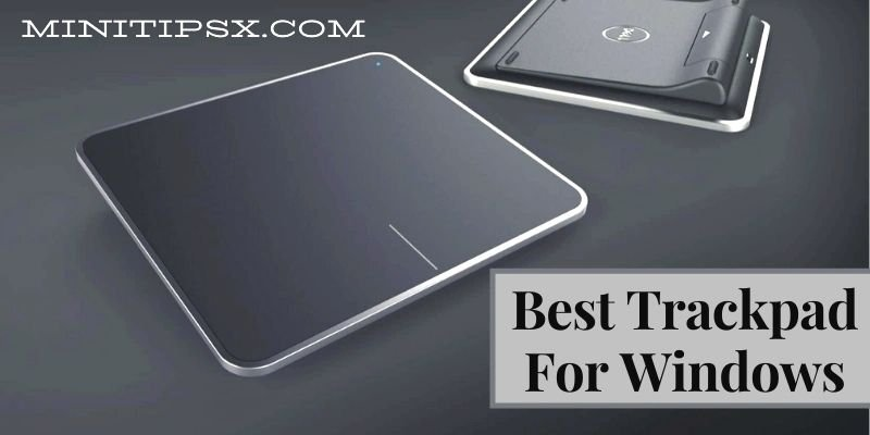 Best Trackpad for Windows