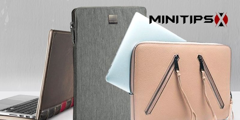 How to Choose the Laptop Case for Macbook Air 13 inch