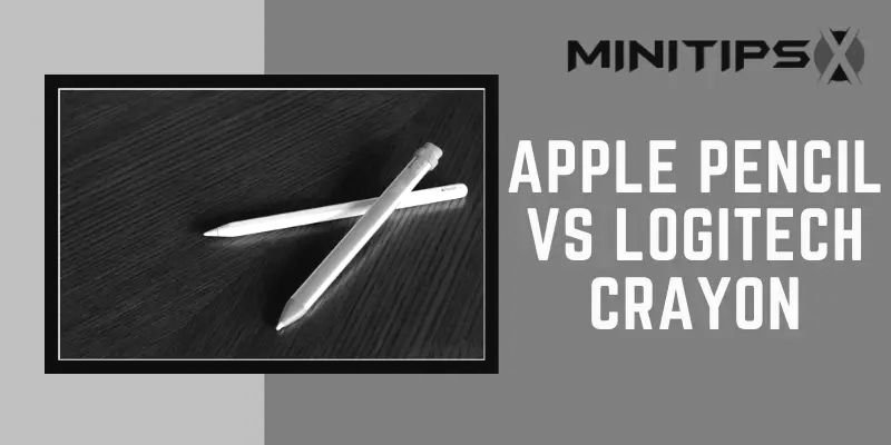 Apple Pencil Vs Logitech Crayon