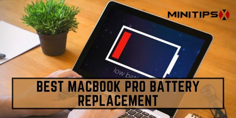 Best MacBook Pro Battery Replacement